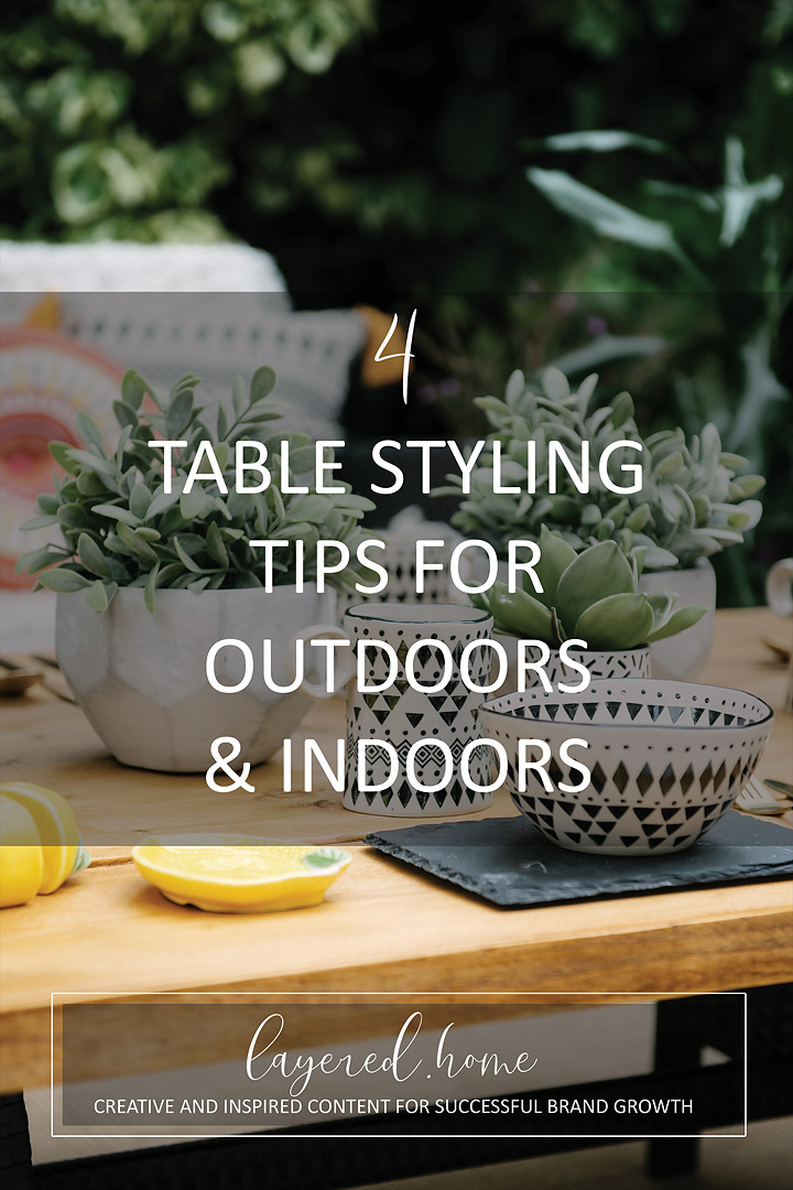 4-table-styling-tips-outdoors-indoors