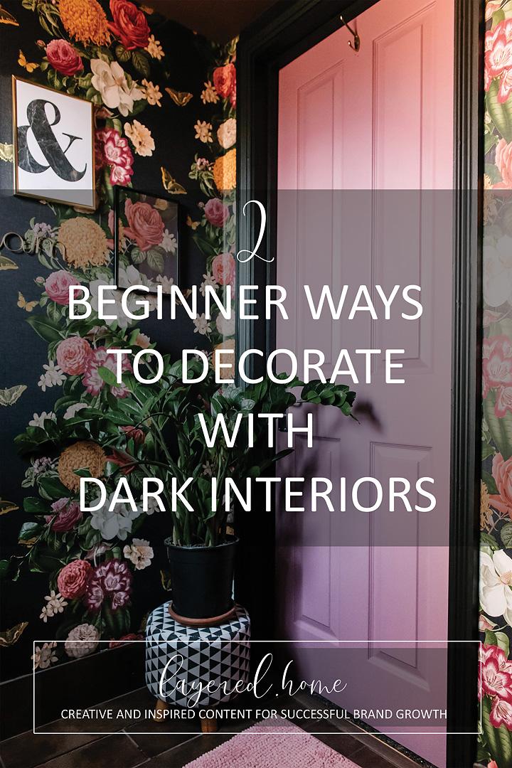 2-beginner-ways-tdecorate-with-dark-interiors