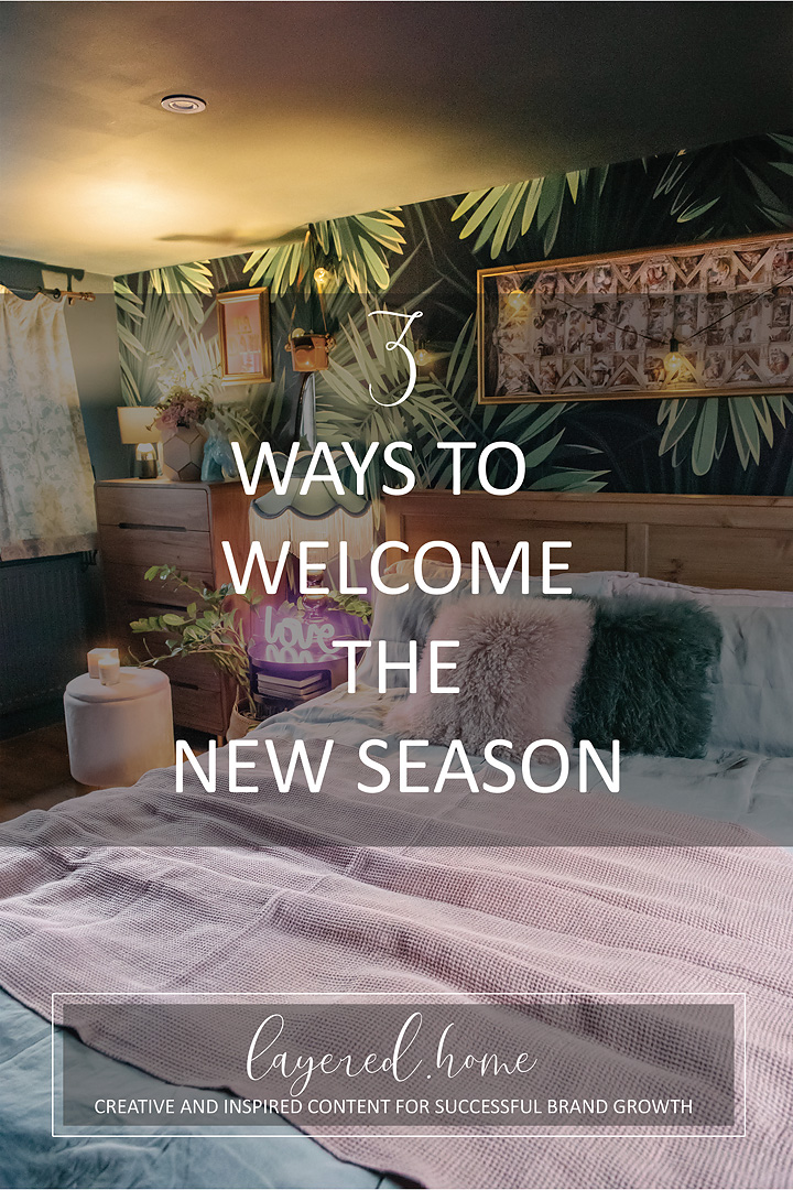 3-ways-to-welcome-the-new-season
