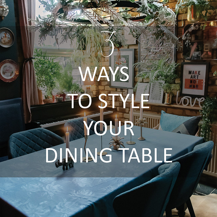 3-ways-style-dining-table