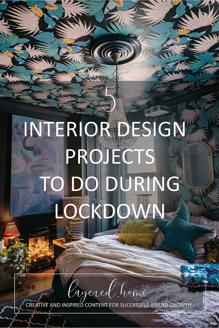 5-interior-design-projects-to-do-during-lockdown