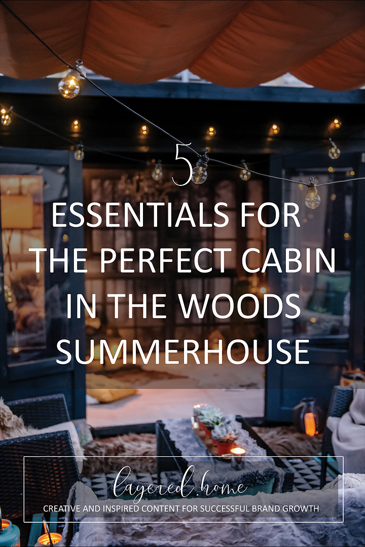 5-ESSENTIALS-perfect-cabin-in-woods-summerhouse